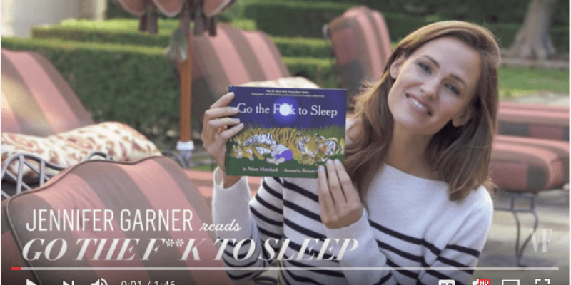"Video – Jennifer Garner reads bedtime story ""Go the F*CK to Sleep"""